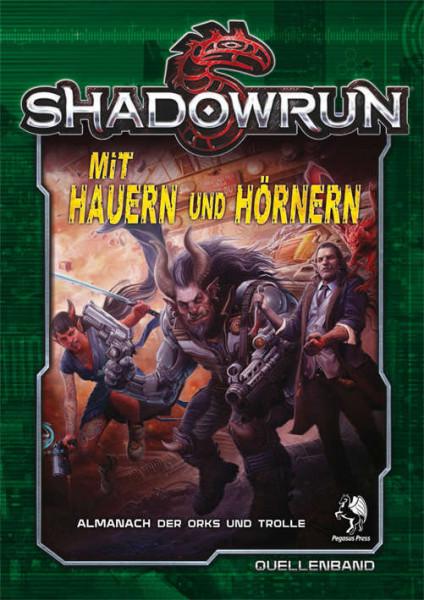 Shadowrun: Mit Hauern und Hörnern (Hardcover)