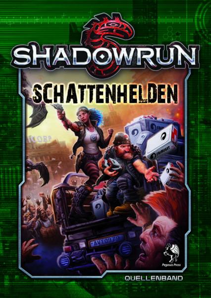 Shadowrun: Schattenhelden (Hardcover)