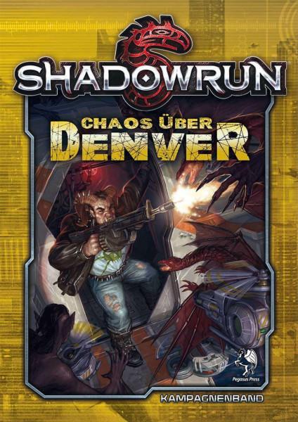 Shadowrun: Chaos über Denver (Hardcover)