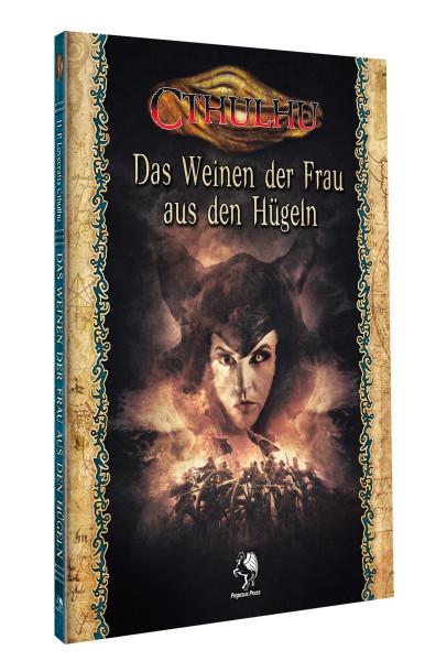 Cthulhu: Das Weinen der Frau aus den Hügeln